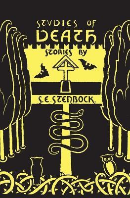 Studies of Death by Eric Stenbock