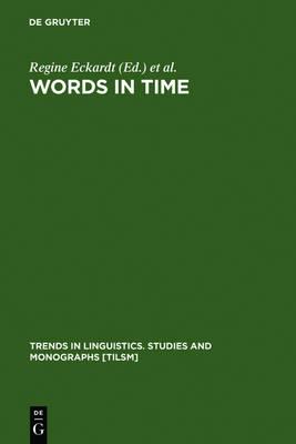 Words in Time by Regine Eckardt