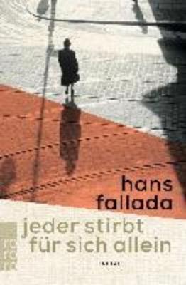 Jeder stirbt fur sich allein by Hans Fallada