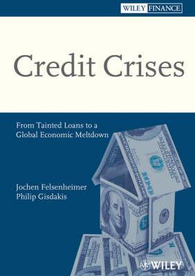 Credit Crises by Jochen Felsenheimer
