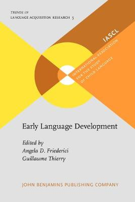Early Language Development by Angela D. Friederici