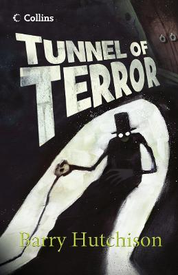 Tunnel of Terror by Barry Hutchison
