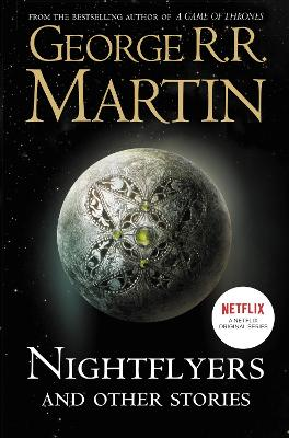 Nightflyers and Other Stories by George R. R. Martin