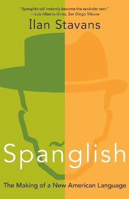 Spanglish by Ilan Stavans