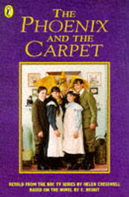The Phoenix and the Carpet: Novelization by Helen Cresswell