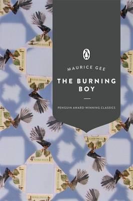 The Burning Boy (Penguin Award Winning Classics) by Maurice Gee