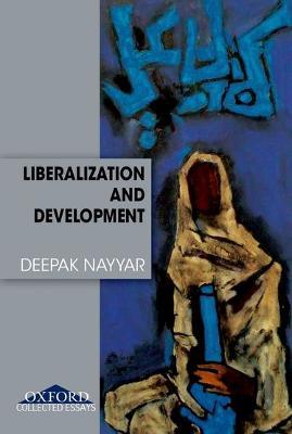 Liberalization and Development book