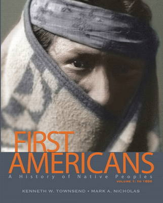 First Americans by Kenneth William Townsend