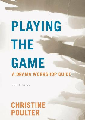 Playing the Game by Christine Poulter