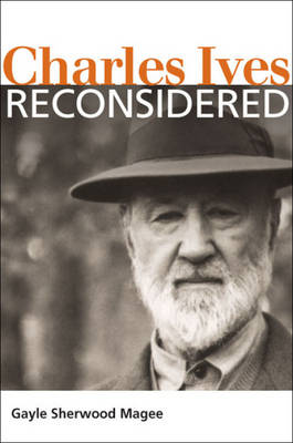 Charles Ives Reconsidered book