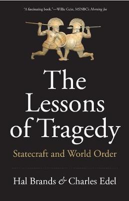 The Lessons of Tragedy: Statecraft and World Order book