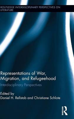 Representations of War, Migration, and Refugeehood book