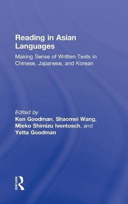 Reading in Asian Languages by Kenneth S. Goodman