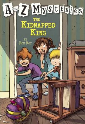 Kidnapped King by Ron Roy
