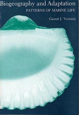 Biogeography and Adaptation by Geerat J. Vermeij