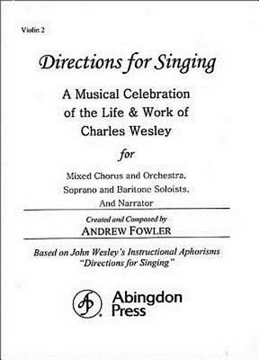 Directions for Singing - Violin 2 by Andrew J Fowler