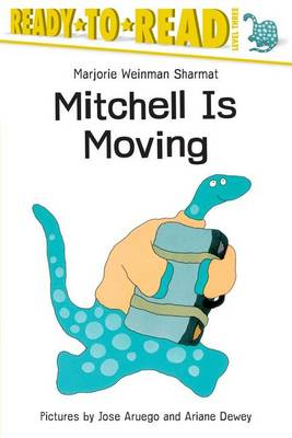 Mitchell is Moving: Ready to Read Level 2 by Marjorie Weinman Sharmat