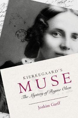Kierkegaard's Muse by Joakim Garff