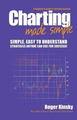 Charting Made Simple by Roger Kinsky