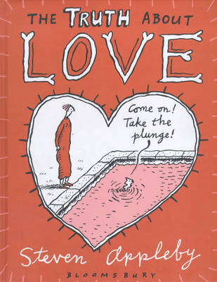 The Truth About Love by Steven Appleby