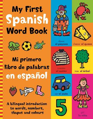 My First Spanish Word Book by Kingfisher