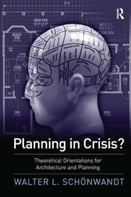 Planning in Crisis? by Walter Schoenwandt