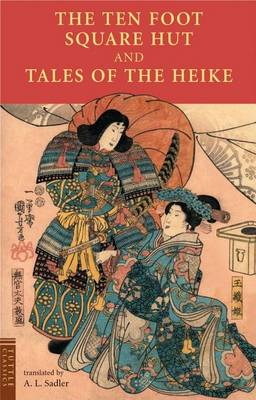 Ten Foot Square Hut and Tales of the Heike book