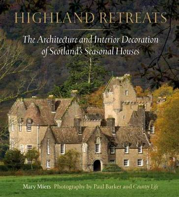 Highland Retreats by Mary Miers