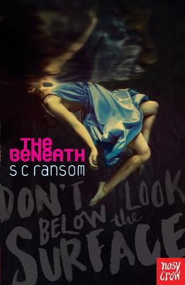 Beneath by S. C. Ransom
