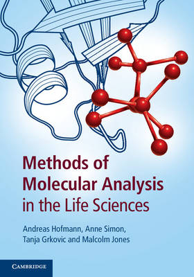 Methods of Molecular Analysis in the Life Sciences by Andreas Hofmann