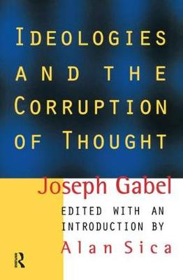 Ideologies and the Corruption of Thought book