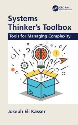 Systems Thinker's Toolbox: Tools for Managing Complexity book