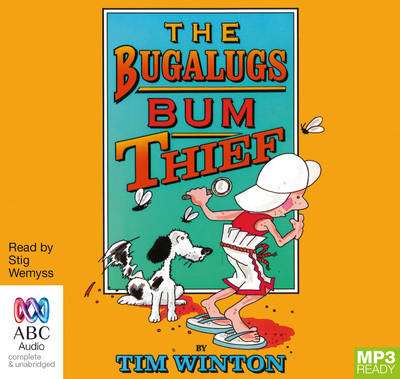 The Bugalugs Bum Thief by Tim Winton