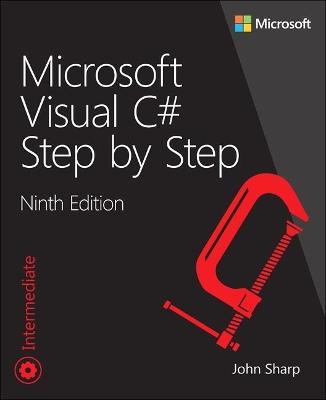 Microsoft Visual C# Step by Step by John Sharp