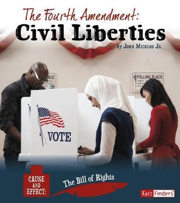 The Fourth Amendment by Jr John Micklos