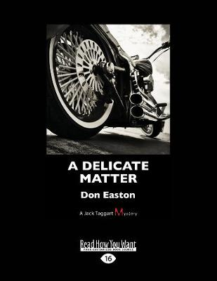 A Delicate Matter by Don Easton