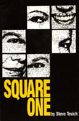 Square One by Steve Tesich