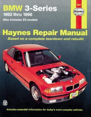 BMW 3-series Automotive Repair Manual by Robert Rooney