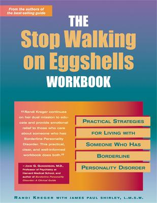 Stop Walking On Eggshells Workbook by James Paul Shirley