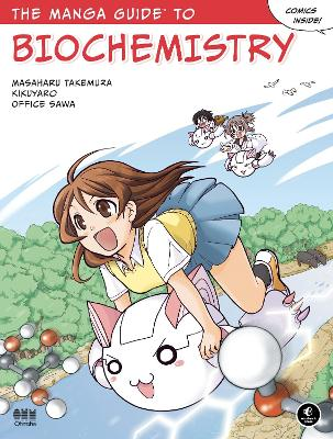The Manga Guide To Biochemistry by Masaharu Takemura