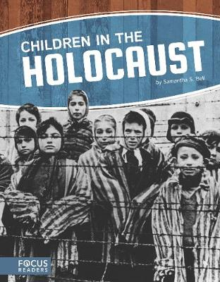 Children in the Holocaust by Samantha S. Bell