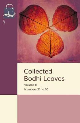 Collected Bodhi Leaves Volume II by Pariyatti Publishing