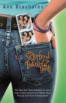 Sisterhood/Travelling Pants Film tie in by Ann Brashares