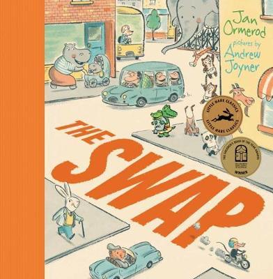 The Swap board book: Little Hare Books by Jan Ormerod
