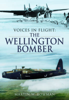 Voices in Flight - The Wellington Bomber book