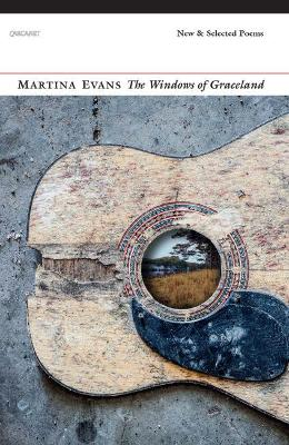 The Windows of Graceland by Martina Evans
