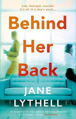 Behind Her Back by Jane Lythell