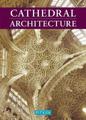 Cathedral Architecture by Martin S. Briggs
