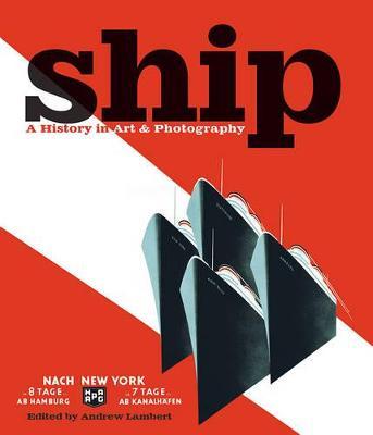 Ship by Andrew D. Lambert