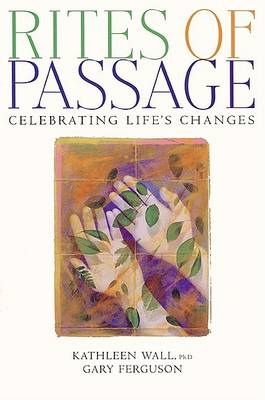 Rites of Passage by Kathleen Wall